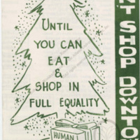 """Until You Can Eat and Shop in Full Equality Don't Shop Downtown""<br />"