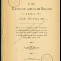 """""""Some Efforts of American Negroes for their Own Social Betterment"""""""
