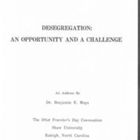 """""""Desegregation: An Opportunity and a Challenge"""""""